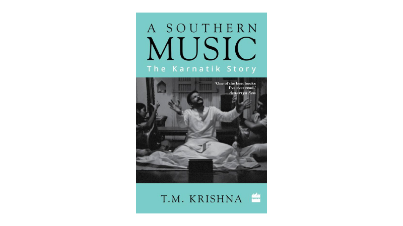 10 must-buy books this BBD 2017 - T M Krishna - A Southern Music