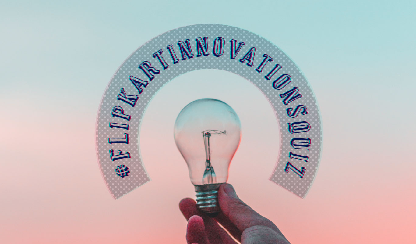 #FlipkartInnovationsQuiz – How well do you know these game-changing innovations?