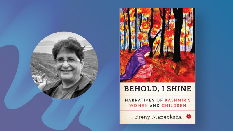 7 Indian Women Authors - Freny Manecksha