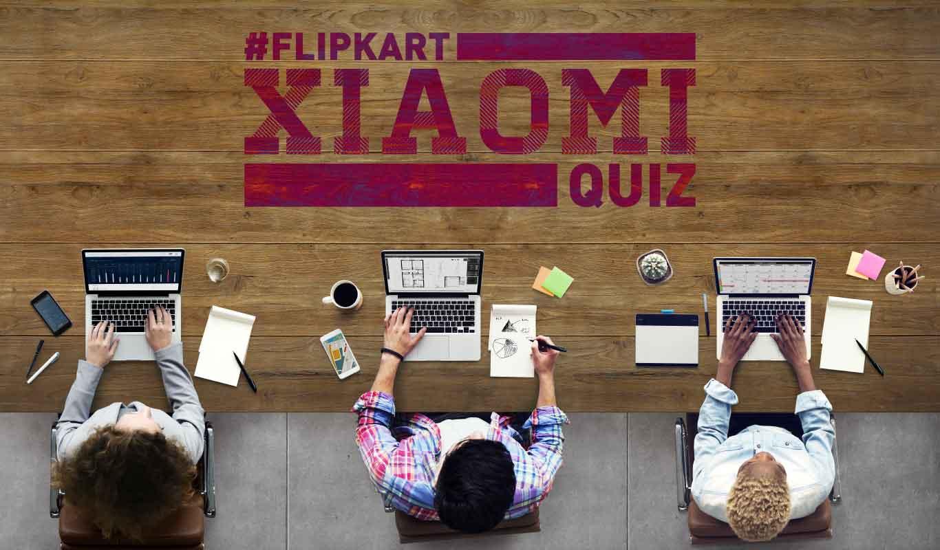#FlipkartXiaomiQuiz – How much do you know about the Flipkart-Xiaomi partnership?
